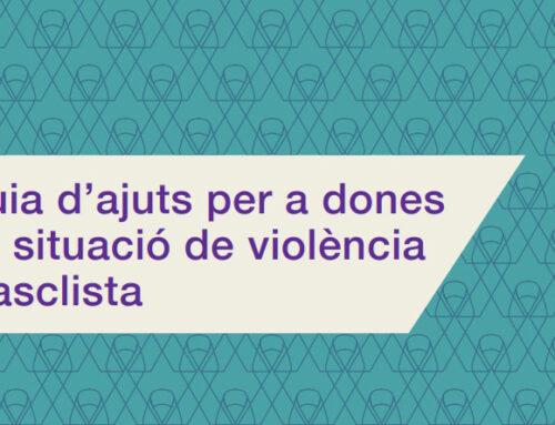 Guia d'ajuts per a dones en situació de violència masclista (Catalunya)